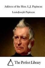 NEW Address of the Hon. L.J. Papineau by Louis-Joseph Papineau