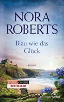 Blau wie das Glück / von Nora Roberts
