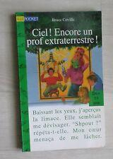 Ciel Encore Professeur Extraterrestre - Bruce Coville