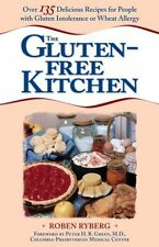 The Gluten-Free Kitchen: Over 135 Delicious Recipe