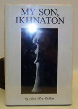 RELIGIONE STORIA ANTICA  Ann Ree Colton: My son, IKHNATON 1992 Colton Foundation