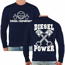 Pullover Sweatshirt Diesel Fahrverbot Power Auto Motiv Tuning Werkstatt Sprüche