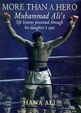 More Than A Hero: Muhammad Ali's Life lessons: Muhammad Ali's Life Lessons Pre,