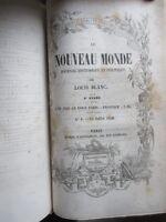 Le Nouveau Monde 1849-1851 Journal de Louis Blanc presque complet 17 n° sur 18