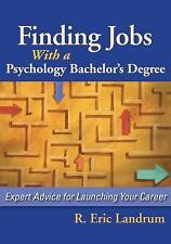Finding Jobs with a Psychology Bachelor's Degree : Expert Advice for...