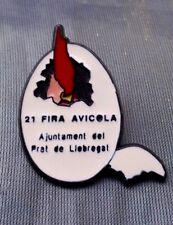 PIN 21 FIRA AVICOLA AJUNTAMENT DEL PRAT DE LLOBREGAT