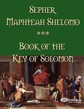 Sepher Maphteah Shelomo:  Book of the Key of Solomon