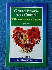 Hello Dolly - Uptown Theatre Playbill w/Ticket - June 14th, 2014 - Spires