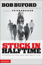 USED (GD) Stuck in Halftime by Bob P. Buford