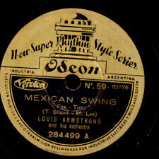 LOUIS ARMSTRONG & ORCH. Mexican Swing /Save it pretty Mama Schellackplatte X3976