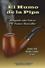 El Humo de la Pipa by Blandon Londono Libardo Ariel and Libardo Ariel Blandon...