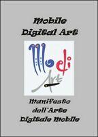 Manifesto dell'arte digitale mobile,  di Fabrizio Trainito,  2014  - ER