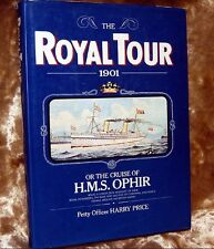 Queen Elizabeth's Grandparents Royal Tour in 1901: The Cruise of H.M.S. Ophir