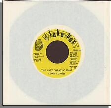 """Donny Gross - The Last Cheatin' Song + What Would My Baby Say? - 7"""" 45 RPM!"""