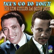 Quincy Jones & Andy Williams - Let's Go to Town [New CD]