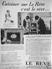PUBLICITÉ 1932 CUISINIÈRES A GAZ CUISINER SUR LE RÊVE AGENT GEORGES ARANDEL