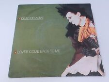 Dead Or Alive Lover come back to me Epic 7 Inch Vinyl
