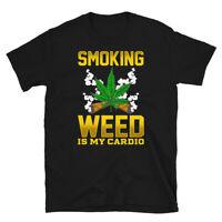 Funny Cannabis Marijuana Smoking Weed Is My Cardio Short-Sleeve Unisex T-Shirt