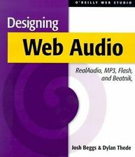 Designing Web Audio by Josh Beggs and Dylan Thede (2001, Paperback)