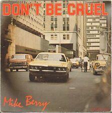 """MIKE BERRY """"DON'T BE CRUEL"""" 70'S SP POCHETTE AUTO !"""