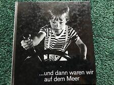 1971Tutta Runeberg ... und dann waren wir auf dem Meer. Fotobilderbuch