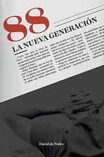 88 la Nueva Generacion by David de Pedro (2014, Paperback)