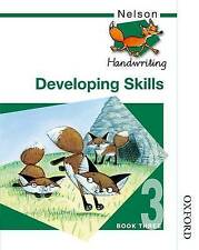 Nelson Handwriting - Pupil Book 3 New Edition : Nelson Handwriting Developing Sk