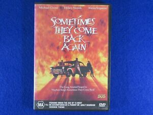 Sometimes They Come Back Again - DVD - Free Postage !!