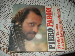 """PIERO PARODI """" TIRIBI TIRABA - LA BALLATA DEL CACCIATORE """" ITALY'70 PROMOZIONALE"""