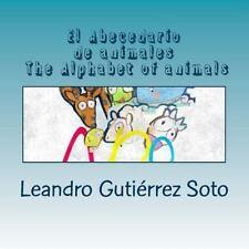 El Abecedario de Animales the Alphabet of Animals by Leandro Soto (2014,...