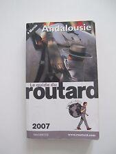 Guide du routard ANDALOUSIE  remise main propre Paris ou Mondial Relay