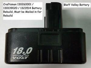 Rebuild / Rebuilt Battery service for Craftsman 1323514 18 V 2200 mAh NiCd