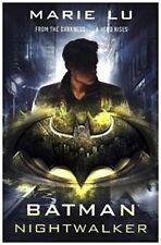 Batman: Nightwalker (DC Icons series) (Dc Icons 2), By Marie Lu