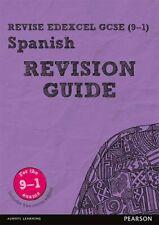 Revise Edexcel GCSE (9-1) Spanish Revision Guide: includes online edition (Re.