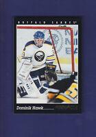 Dominik Hasek 1993-94 PINNACLE Hockey #403
