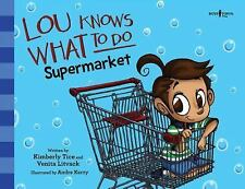 Lou Knows What to Do: Supermarket (Paperback or Softback)
