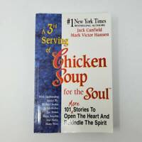 Chicken Soup for the Soul: A 3rd Serving of Chicken Soup for the Soul : 101 More