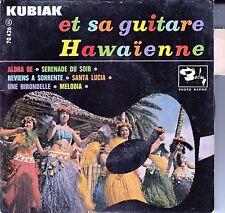"""45 T EP STEPHANE KUBIAK ET SA GUITARE HAWAIENNE  """"ALOHA OE"""""""