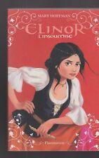 ELINOR L'INSOUMISE Mary Hoffman livre roman jeunesse