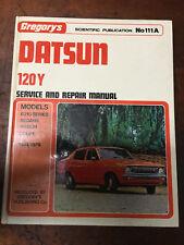 DATSON 120Y Service & Repair Manual 1974-1979 Gregory's No 111A