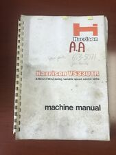 Operation And Parts Manual For Harrison VS330 Engine Lathe