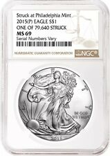 2015 (P) SILVER EAGLE NGC MS69 STRUCK AT PHILADELPHIA MINT MINTAGE 79,640 RAREST