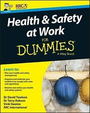 HEALTH & SAFETY AT WORK FOR DUMMIES - TOWLSON, DAVID, DR./ ROBSON, TERRY, DR./ S