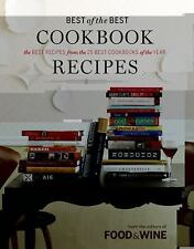 Food and Wine Best of the Best Cookbook Recipes by Food and Wine Magazine...