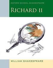 Oxford School Shakespeare: Richard II, Shakespeare, William, New Book