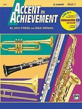 NEW Accent on Achievement, B flat Clarinet Book 1 by John O'Reilly