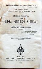 PICCOLA BIBLIOTECA SCIENTIFICA SCIENZE GIURIDICHE SOCIALI EDOTRICE LIBRARIA 1907