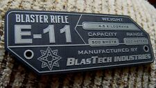 CUSTOM E-11 BLASTER RIFLE SPECIFICATIONS DATA PLATE STAR WARS STORMTROOPER