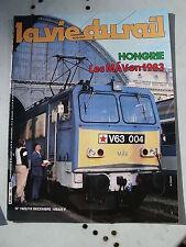 vie du rail 1983 1922 LILLE JOUY SUR MORIN CIWL Vernet-les-Bains Latour-de-Carol