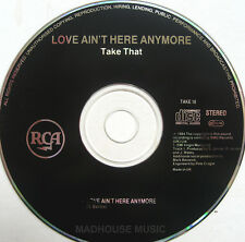 TAKE THAT CD LOVE AIN'T HERE ANYMORE 1 Track UK PROMO rare